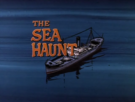 The Sea Haunt title card