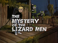 The Mystery of the Lizard Men title card.png