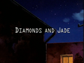 Diamonds and Jade title card.png