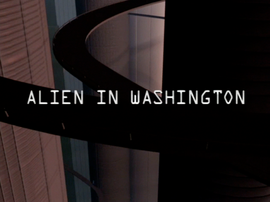 Alien in Washington title card