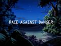Race Against Danger title card.png