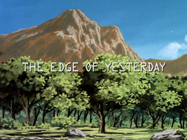 The Edge of Yesterday title card