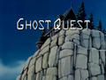 Ghost Quest title card.png