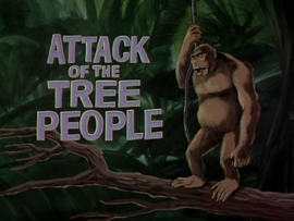 Attack of the Tree People title card