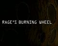 Rage's Burning Wheel title card.png