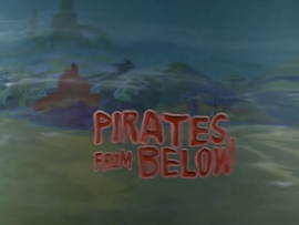 Pirates from Below title card