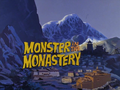 Monster in the Monastery title card.png