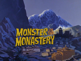 Monster in the Monastery title card