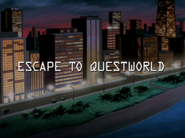 Escape to Questworld title card