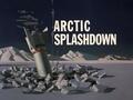Arctic Splashdown title card.png