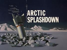 Arctic Splashdown title card