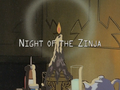 Night of the Zinja title card.png
