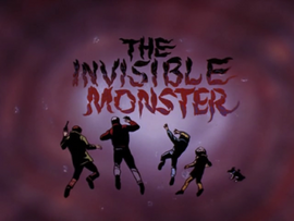 The Invisible Monster title card