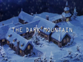 The Dark Mountain title card.png