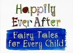 250px-Happily Ever After - Fairy Tales for Every Child