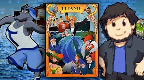 Titanic The Legend Goes On - JonTron