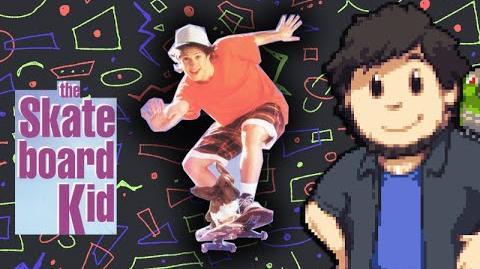 The Skateboard Kid - JonTron-0