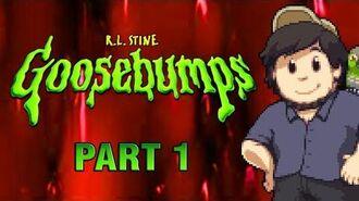 Goosebumps PART 1 - JonTron