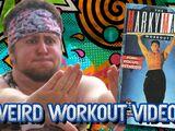 Weird Workout Videos