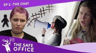 """The Safe Office - Ep 2- """"The Chat"""""""