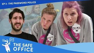 """The Safe Office - Ep 3- """"The Password Police"""""""