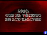 2010: Con el vértigo en los talones
