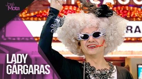 Lady Gárgaras José Mota presenta...