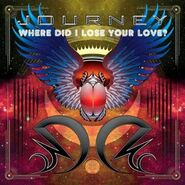 Where Did I Lose Your Love Single