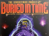 The Journeyman Project 2: Buried in Time