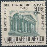 Mexico 1945 Reconstruction of the Teatro de la Paz (Airmail) e