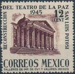 Mexico 1945 Reconstruction of the Teatro de la Paz (Regular Mail) a