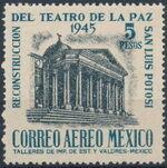 Mexico 1945 Reconstruction of the Teatro de la Paz (Airmail) c
