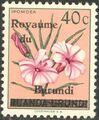 Burundi 1962 Flower Issue of Ruanda-Urundi Overprinted b.jpg