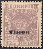 "Timor 1884 Stamps of Macau Overprinted ""TIMOR"" d"