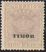 """Timor 1884 Stamps of Macau Overprinted """"TIMOR"""" h"""