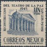 Mexico 1945 Reconstruction of the Teatro de la Paz (Regular Mail) b