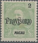 "Macao 1902 Carlos I of Portugal Surcharged in Black ""PROVISORIO"" a"