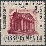 Mexico 1945 Reconstruction of the Teatro de la Paz (Regular Mail) c
