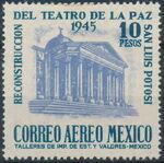 Mexico 1945 Reconstruction of the Teatro de la Paz (Airmail) d