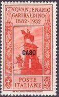 Italy (Aegean Islands)-Caso 1932 50th Anniversary of the Death of Giuseppe Garibaldi i