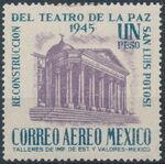Mexico 1945 Reconstruction of the Teatro de la Paz (Airmail) b