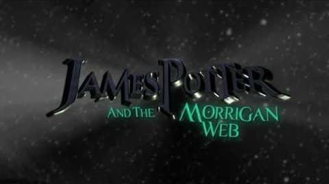 James Potter and the Morrigan Web Book 4 Teaser Trailer