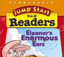 JumpStart Pre-K Readers: Eleanor's Enormous Ears