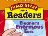 JumpStart Pre-K Readers: Eleanor's Enormous Ears