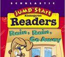 JumpStart Kindergarten Readers: Rain, Rain, Go Away