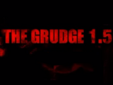 The Grudge 1.5
