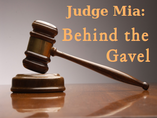 Judge Mia: Behind the Gavel