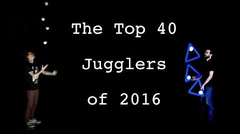 Top 40 Jugglers of 2016 - T40J16 E.P