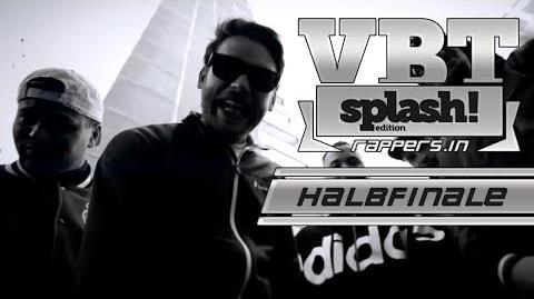 Brennpunkt & Mikzn & Akfone (Bang Bars Gang) -Halbfinale- VBT Spash!-Edition 2014