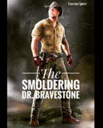 The Smoldering Dr. Bravestone concept artwork